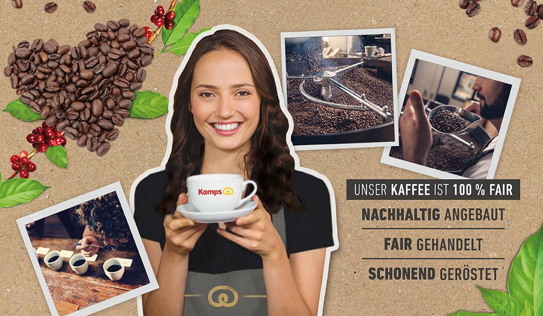 Ein Herz aus gerösteten Kaffeebohnen, eine Frau mit einer KAMPS Schürze reicht eine Tasse Kaffee, drei Fotos aus dem Röstungsprozess. Text: Unser Kaffee ist 100% fair, nachhaltig angebaut, fair gehandelt, schonend geröstet